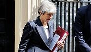 英国下议院领袖辞职,特蕾莎·梅即将被本党赶出唐宁街?